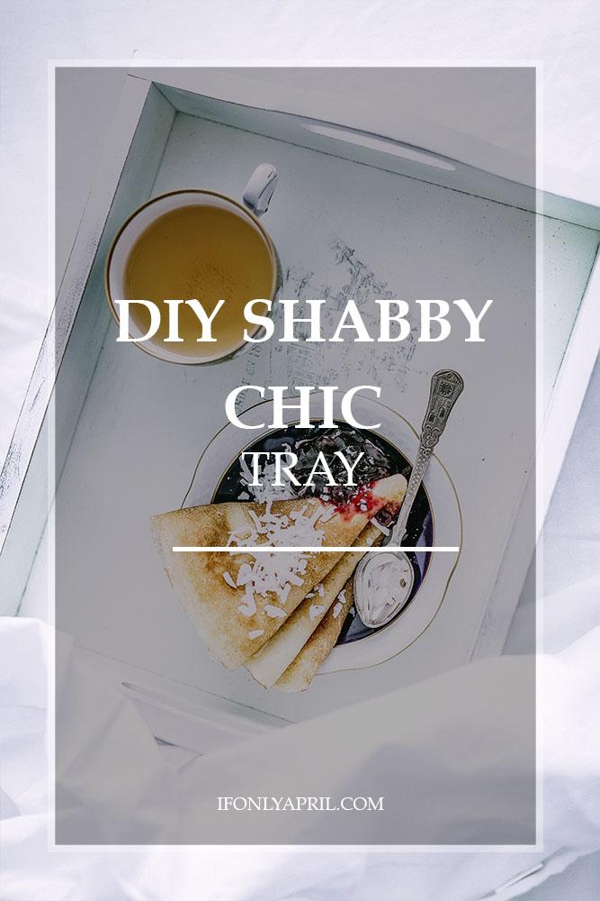 DIY SHABBY CHIC TRAY