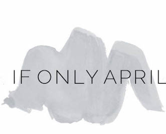 If Only April