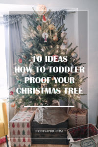 TODDLER PROOF CHRISTMAS TREE IDEAS