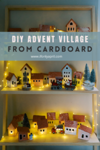 ADVENT VILLAGE EASY TO MAKE