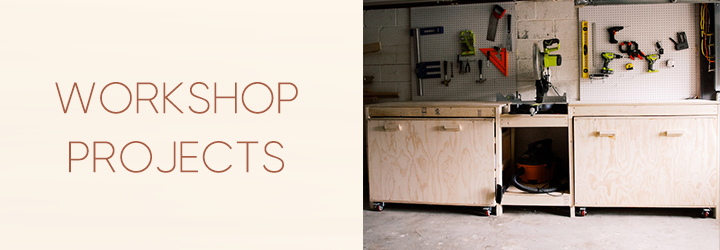 DIY workshop projects